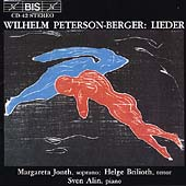 Peterson-Berger: Lieder / Jonth, Brilioth, Alin