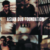 Asian Dub Foundation: R.A.F.I.