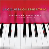 Schumann: Kinderszenen (Scenes from Childhood) / Jacques Loussier Trio