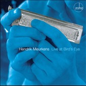 Hendrik Meurkens: Live at Bird's Eye *