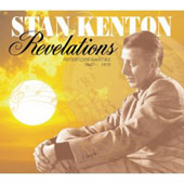 Stan Kenton: Revelations: 1940-1978