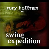 Rory Hoffman: Swing Expedition [Digipak] *