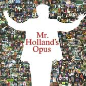 Michael Kamen/Seattle Symphony Orchestra: Mr. Holland's Opus [Original Motion Picture Soundtrack]