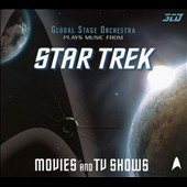 Global Stage Orchestra: Plays Music from Star Trek Movies & TV Shows