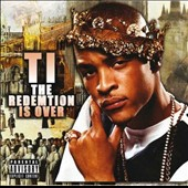 T.I.: The Redemption Is Over