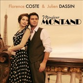 Julien Dassin/Florence Coste: Monsieur Montand