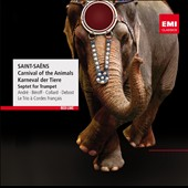 Saint-Saëns: Carnival of the Animals; Septet for Trumpet / André, Beroff, Collard, Debost