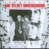 The Velvet Underground: The Best of the Velvet Underground: Words and Music of Lou Reed