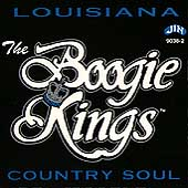 The Boogie Kings: Louisiana Country Soul