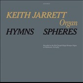 Keith Jarrett: Hymns/Spheres [Digipak]