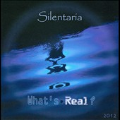 Silentaria: What's Real?