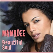 Mamadee: Beautiful Soul [Digipak]