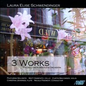 Laura Schwendinger: Three Works - Esprimere for cello & Orch.; Chiaroscuro Azzurro for Violin and CO; Waking Dream for Flute & CO / Haimovitz, Macomber, Jennings