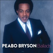 Peabo Bryson: Ballads *