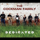 The Cockman Family: Dedicated