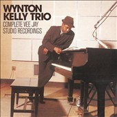 Wynton Kelly Trio: Complete Vee Jay Studio Recordings
