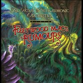 Royal Philharmonic Orchestra: Plays Fleetwood Mac's Rumours