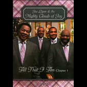 Joe Ligon/The Mighty Clouds of Joy (Group): All That I Am, Chapter 1 [DVD]