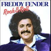 Freddy Fender: Rock & Roll *