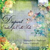 Jean Louis Duport (1749-1819): Etudes for Cello Solo (21) / Alessandro Andriana, cello; Simone Ceppetelli, cello continuo