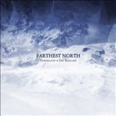 Zac Keiller/Parhelion: Farthest North [CD/DVD] [Digipak]