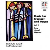 Music For Trumpet and Organ Vol 3 / Schultz, Overduin