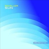 Schiller (Trance): Sun: Chill Out Edition