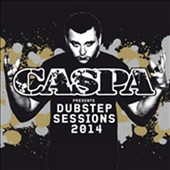 Caspa: Caspa Presents Dubstep Sessions 2014 [Digipak]