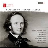 Mendelssohn: Complete Songs, Vol. 1 / Sophie Bevan, Robin Tritschler, Jonathan McGovern, Mary Bevan, Allan Clayton, Benjamin Appl. Malcolm Martineau, piano