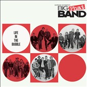 Gordon Goodwin's Big Phat Band: Life in the Bubble [Slipcase]