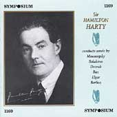 Sir Hamilton Harty conducts Mussorksy, Balakirev, et al