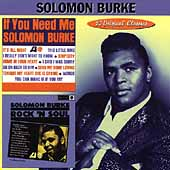 Solomon Burke: If You Need Me/Rock 'n' Soul