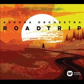 'Road Trip': A Musical Journey Across America, with Music of Ives, Copland, John Adams and Paul Simon / Aurora Orch.; Collon et al.
