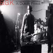 BGK: A Dutch Feast: The Complete Works of Balthasar Gerards