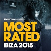 Various Artists: Defected Presents Most Rated Ibiza 2015 [Slipcase]