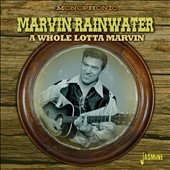 Marvin Rainwater: A Whole Lotta Marvin
