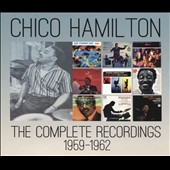 Chico Hamilton: The  Complete Recordings, 1959-1962 [Box]