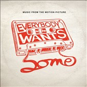 Various Artists: Everybody Wants Some!! [Music from the Motion Picture]