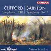 Clifford: Symphony 1940;  Bainton, Gough / Handley, et al