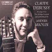 Debussy Arranged for Ten-Stringed Guitar / Anders Miolin
