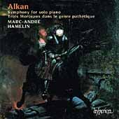 Alkan: Symphony for Solo Piano, etc / Marc-André Hamelin