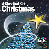 Classical Kids - A Classical Kids Christmas