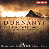 Dohn&aacute;nyi: Piano Concerto no 1, etc / Shelley, Bamert, et al