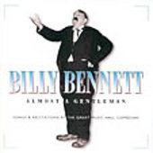 Billy Bennett (British Comedian): Almost a Gentleman