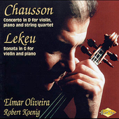 Chausson: Concerto in D;  Lekeu: Sonata / Oliveira, Koenig