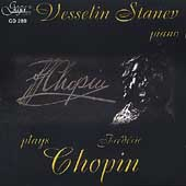 Chopin / Vesselin Stanev