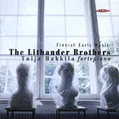 Finnish Early Music - The Lithander Brothers / Hakkila