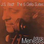Bach: The 6 Cello Suites / Antonio Meneses