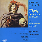 Summer: What a Piece of Work is Man / Shakespeare Concerts