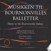Music to the Bournonville Ballets / Peter Ernst Lassen